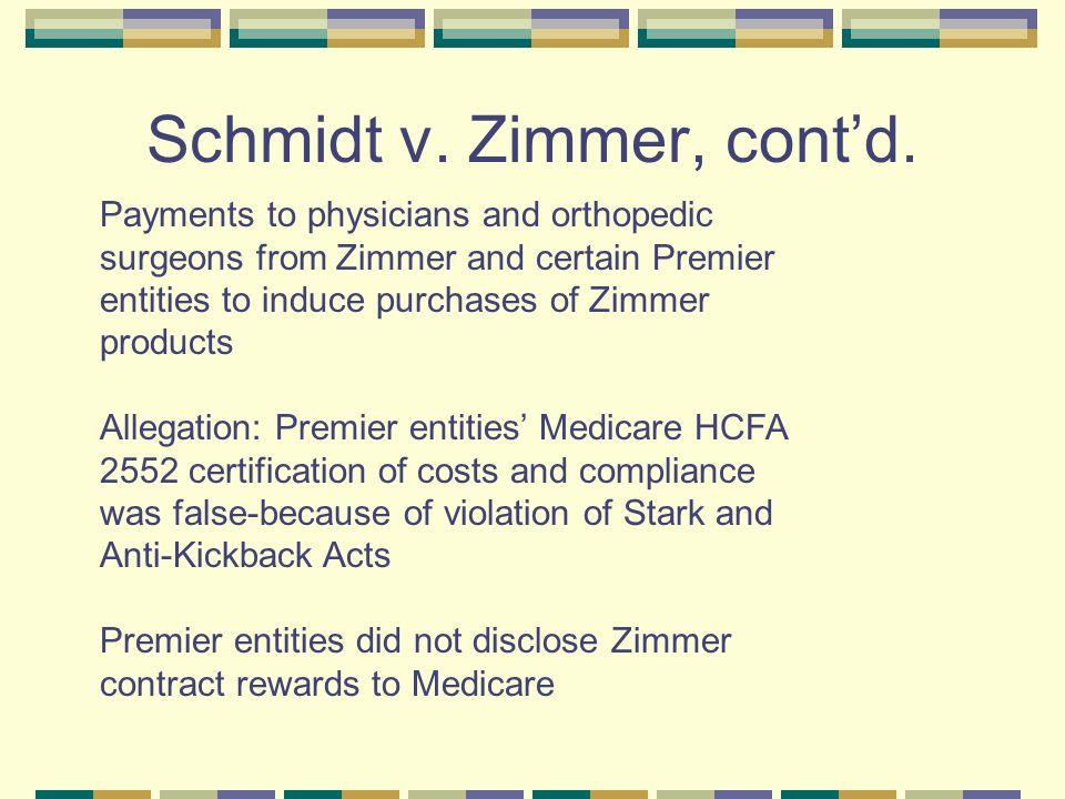 Schmidt v. Zimmer, cont'd.