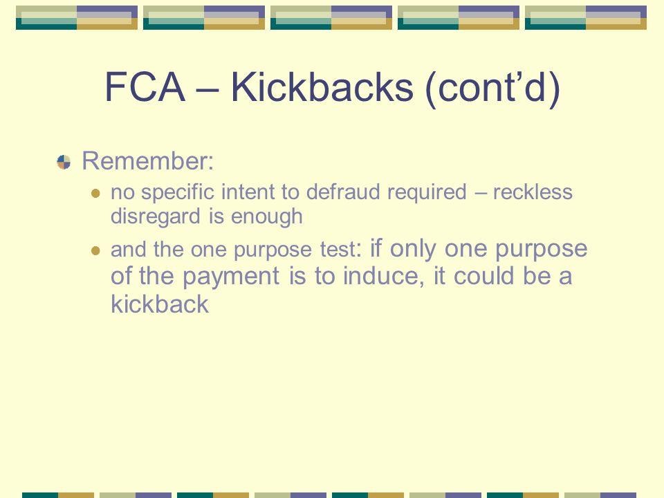 FCA – Kickbacks (cont'd)