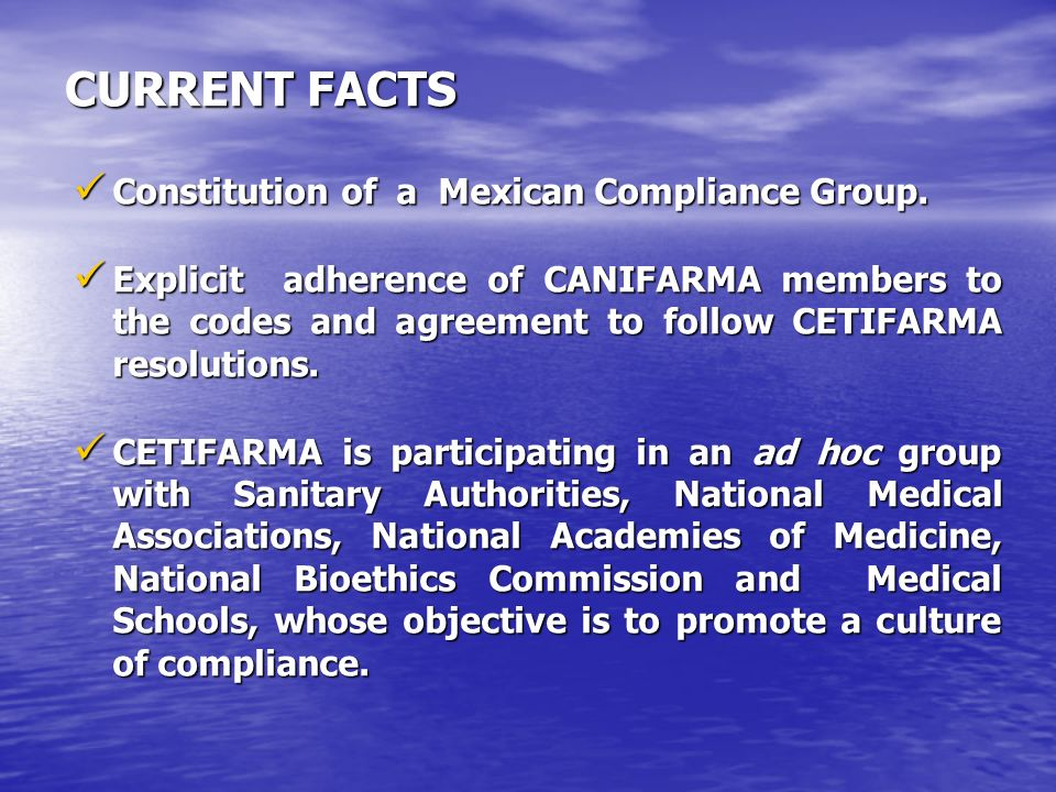 CURRENT FACTS Constitution of a Mexican Compliance Group.