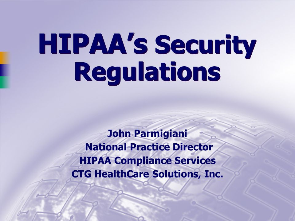 HIPAA's Security Regulations