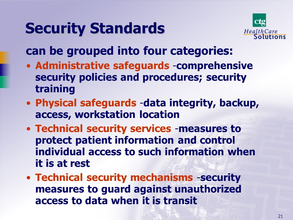 Security Standards can be grouped into four categories: