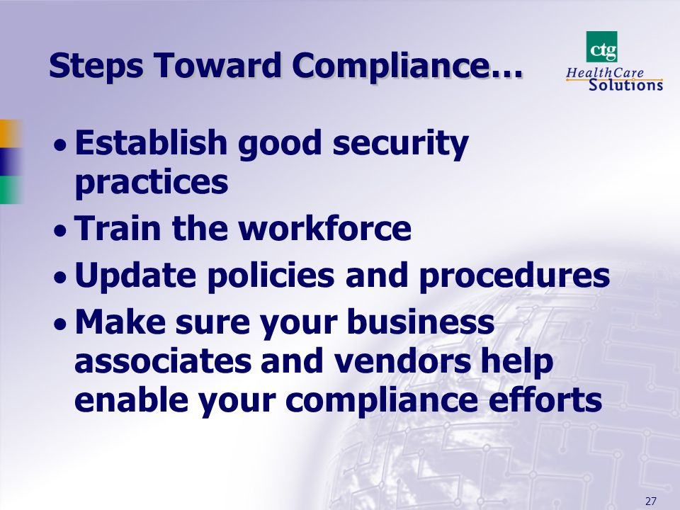 Steps Toward Compliance…
