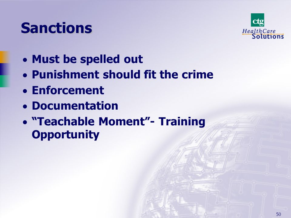 Sanctions Must be spelled out Punishment should fit the crime