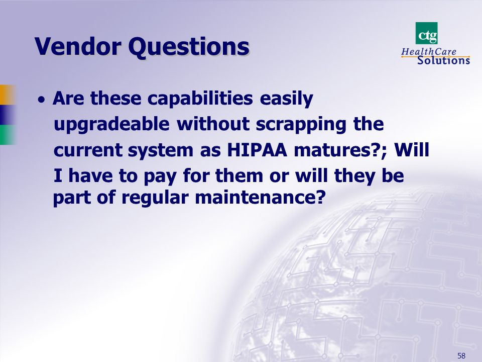 Vendor Questions Are these capabilities easily