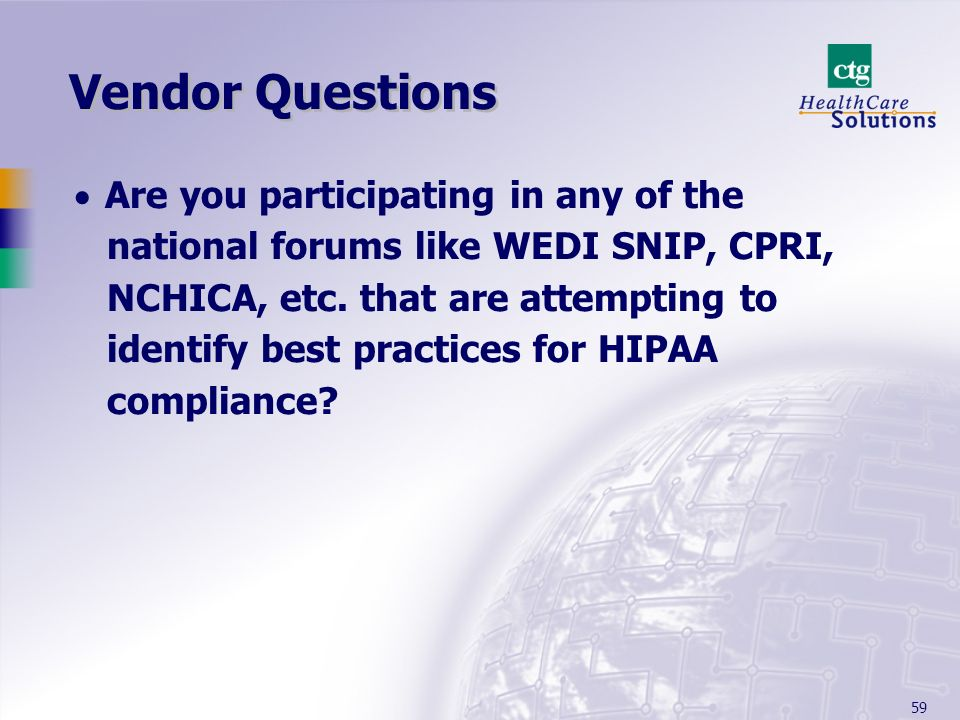 Vendor Questions Are you participating in any of the