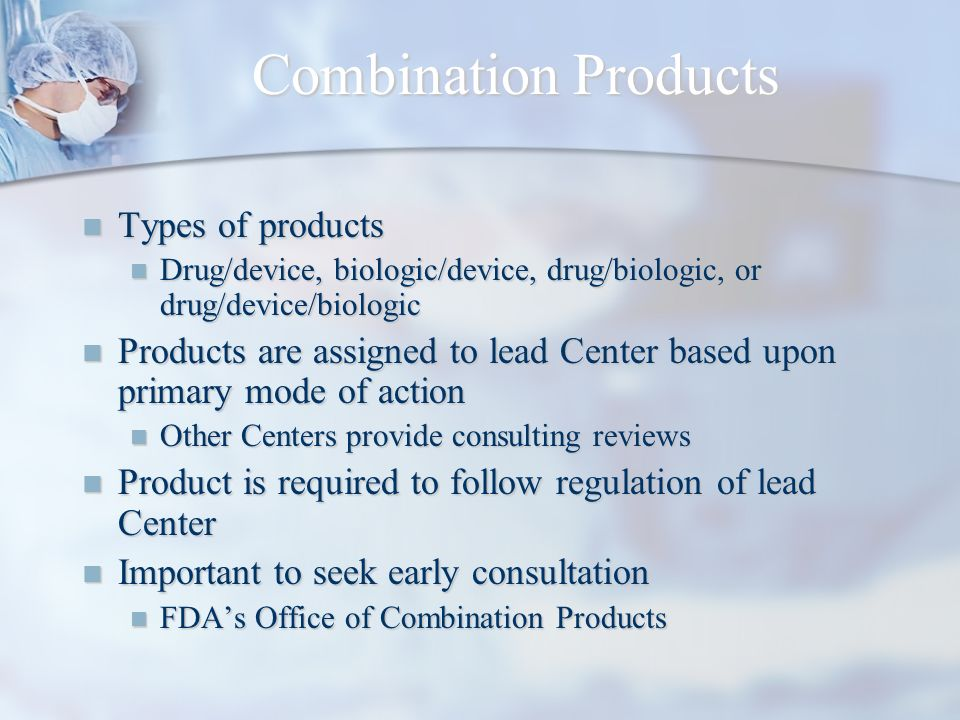 Combination Products Types of products