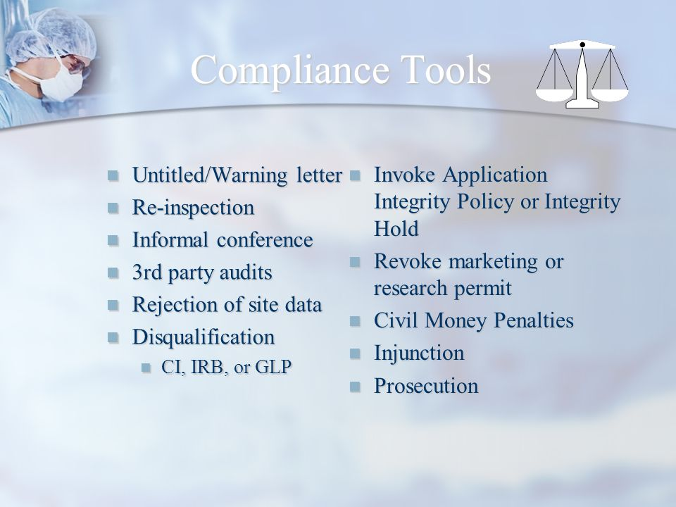 Compliance Tools Invoke Application Integrity Policy or Integrity Hold. Revoke marketing or research permit.