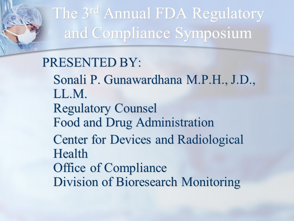 The 3rd Annual FDA Regulatory and Compliance Symposium