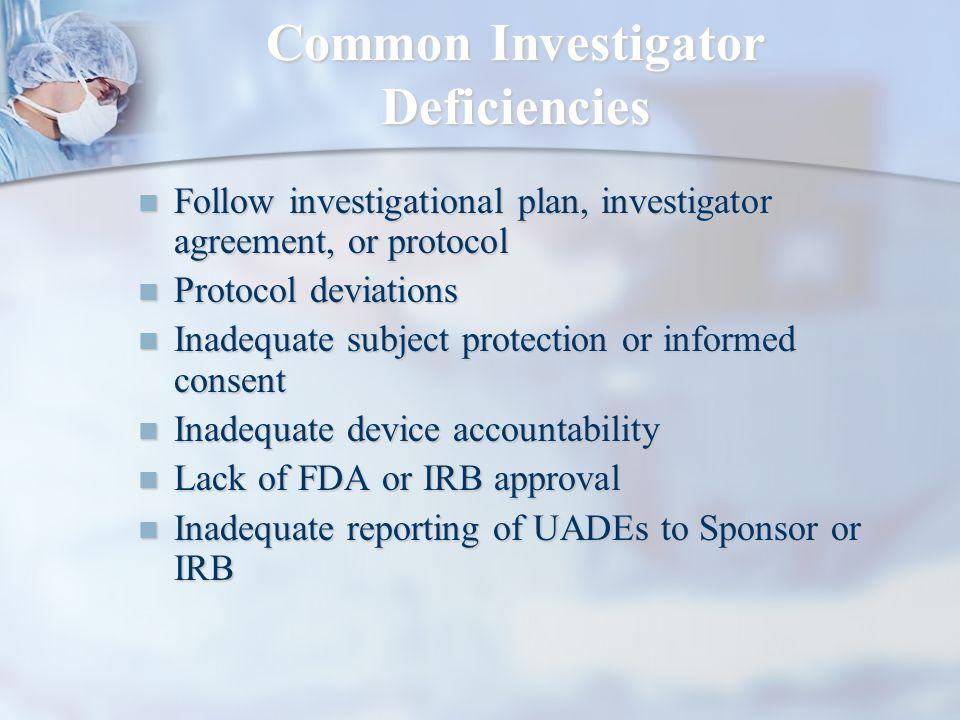 Common Investigator Deficiencies