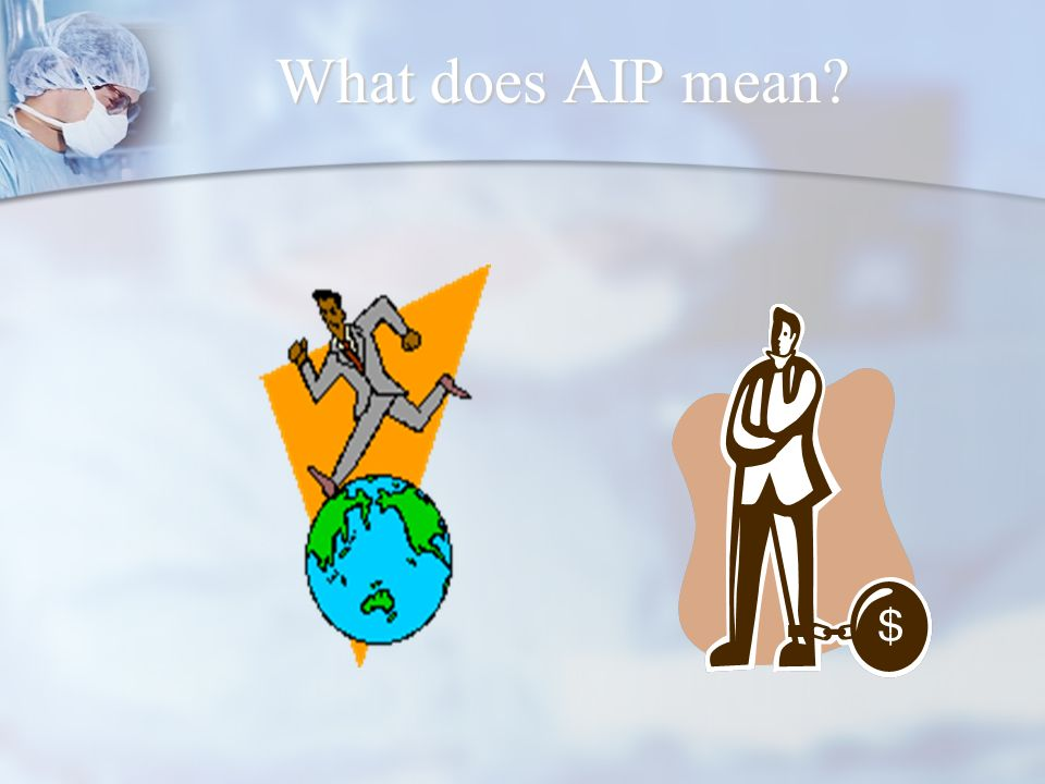 What does AIP mean