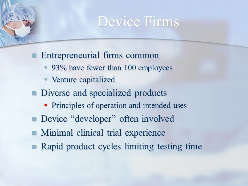 Device Firms Entrepreneurial firms common