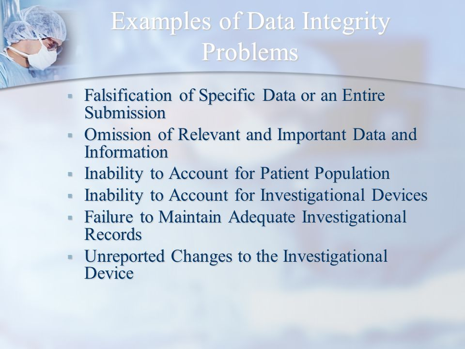 Examples of Data Integrity Problems