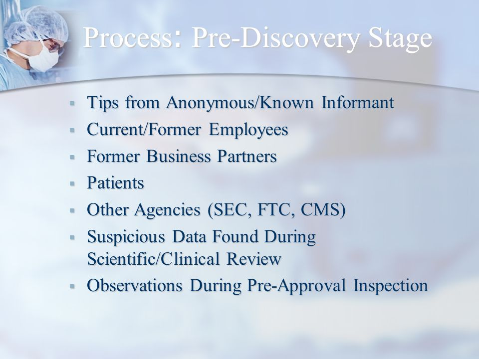 Process: Pre-Discovery Stage