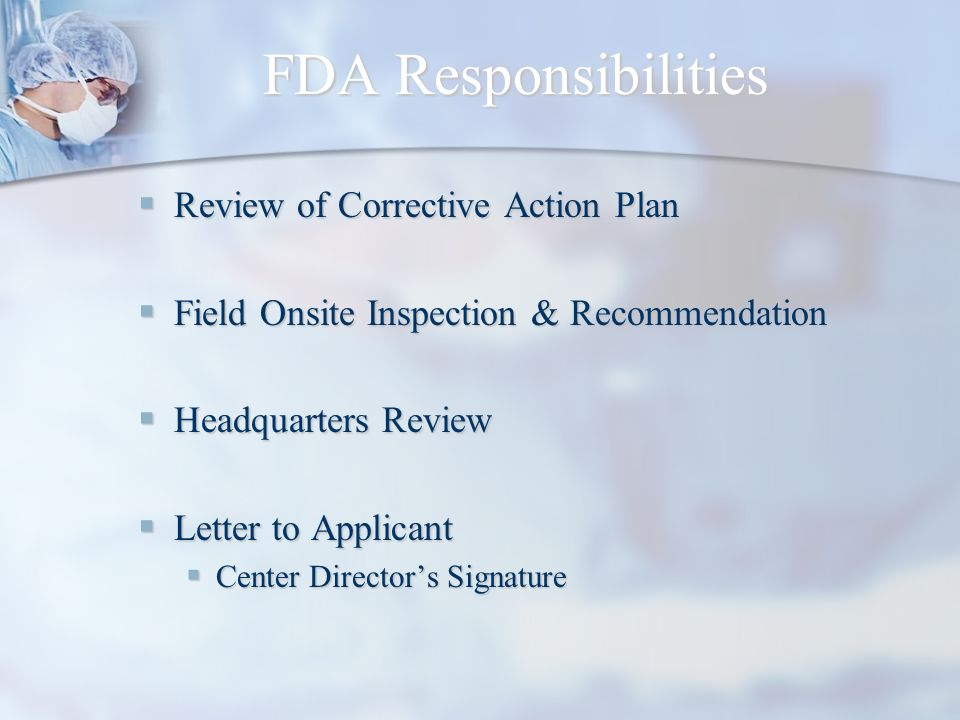 FDA Responsibilities Review of Corrective Action Plan