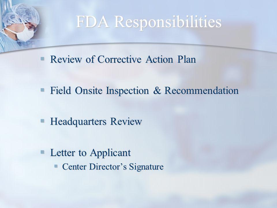 FDA Responsibilities Review of Corrective Action Plan