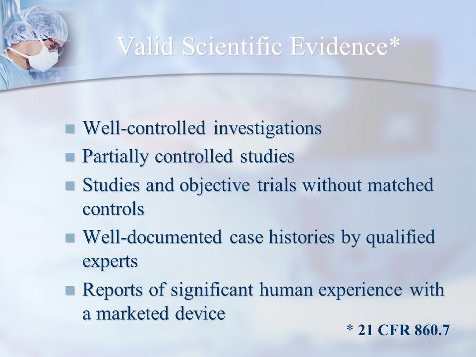 Valid Scientific Evidence*