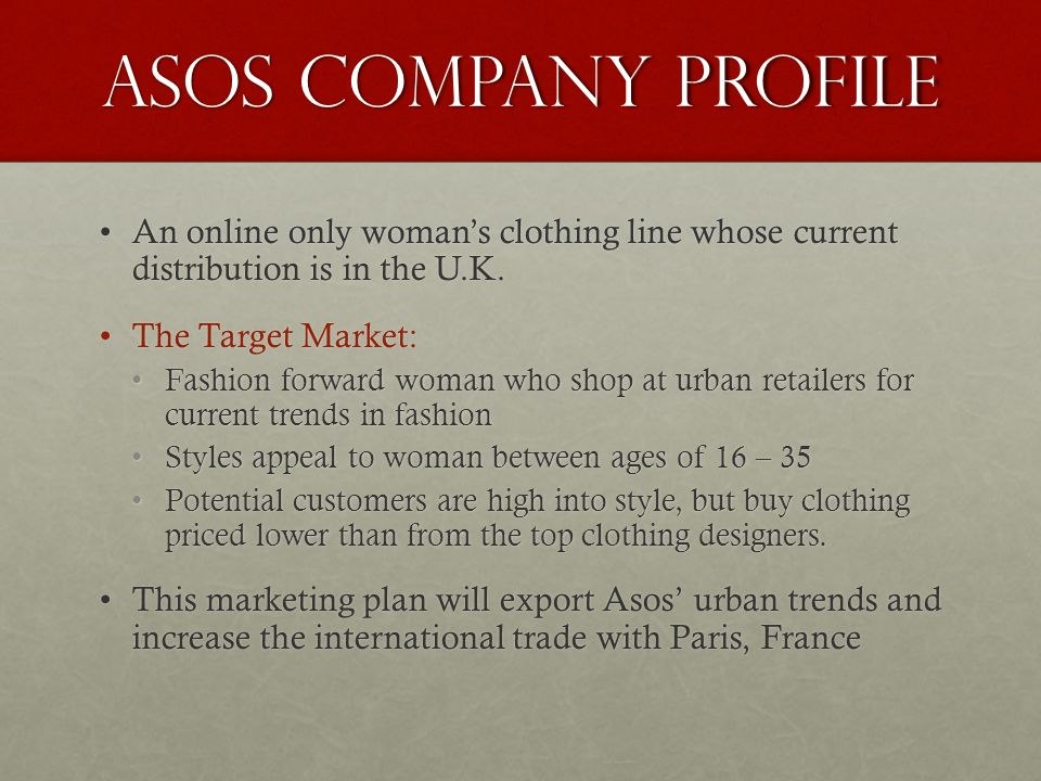 asos a company history essay Question 1) market analysis and weakness of asoscom and boohoocom in the fashion industry 2)pestle and porter's five force power-analysis of the fashion industry situation 3)back up plans for a new fashion line if not successful after some years(exit options.