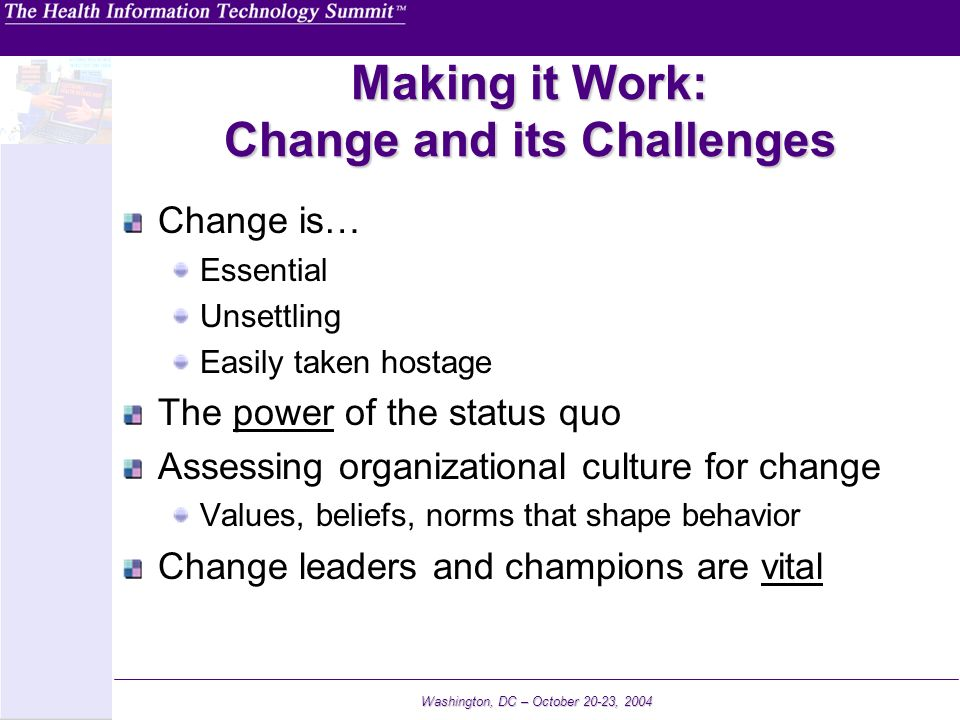 Making it Work: Change and its Challenges