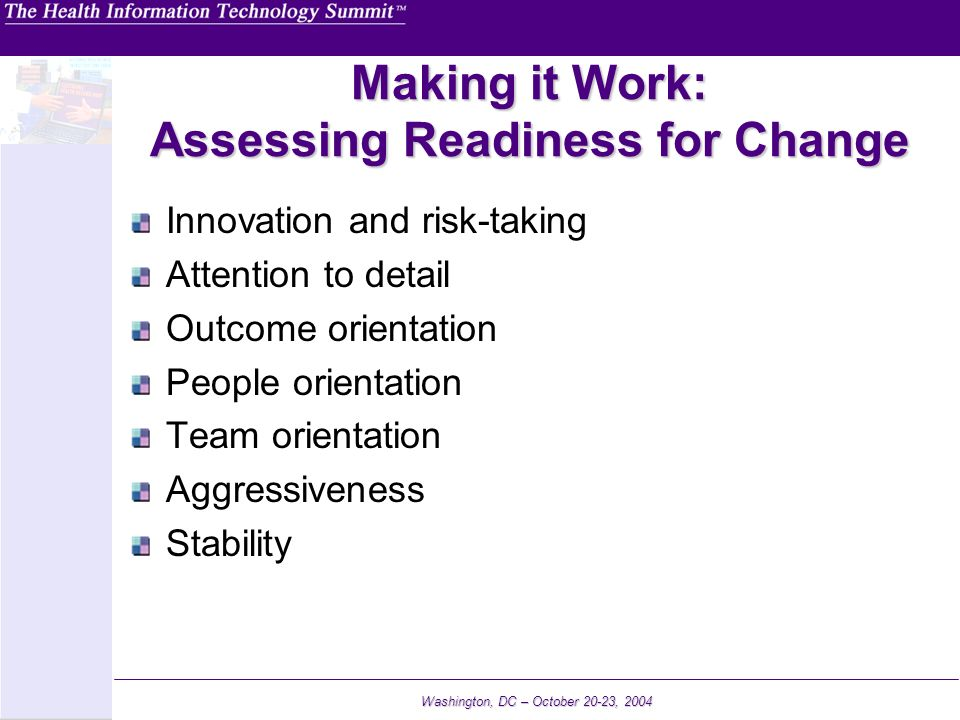 Making it Work: Assessing Readiness for Change