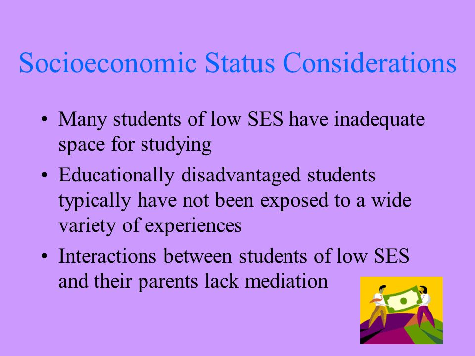 low socio economic status students Parental socio-economic status and students' academic achievement in selected  as a result of low socio - economic status their needs and demands remain unfulfilled.