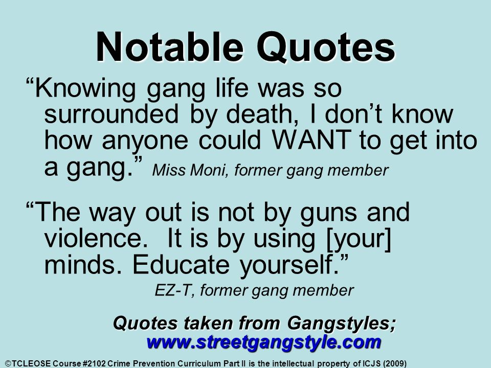 Quotes About The Streets From Gangsters: Crime Prevention Part II Identifying & Addressing GANG