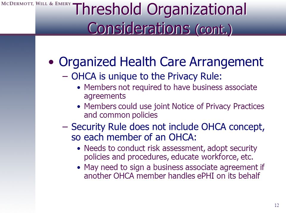 Threshold Organizational Considerations (cont.)