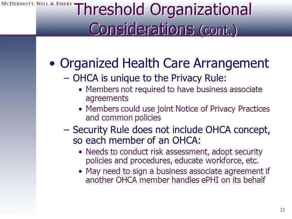 Threshold Organizational Considerations (cont.)
