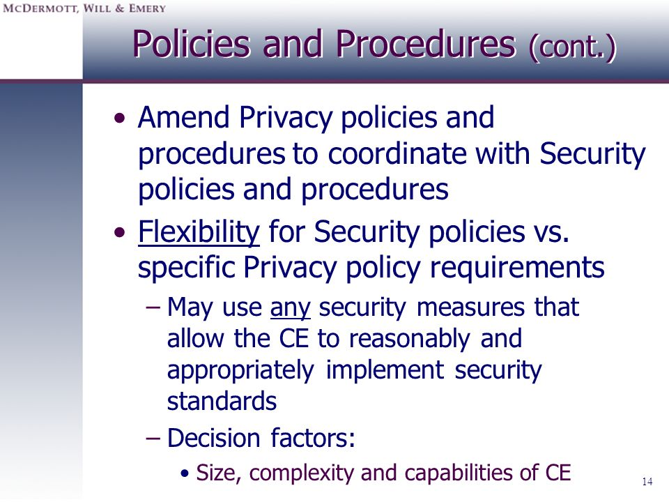 Policies and Procedures (cont.)