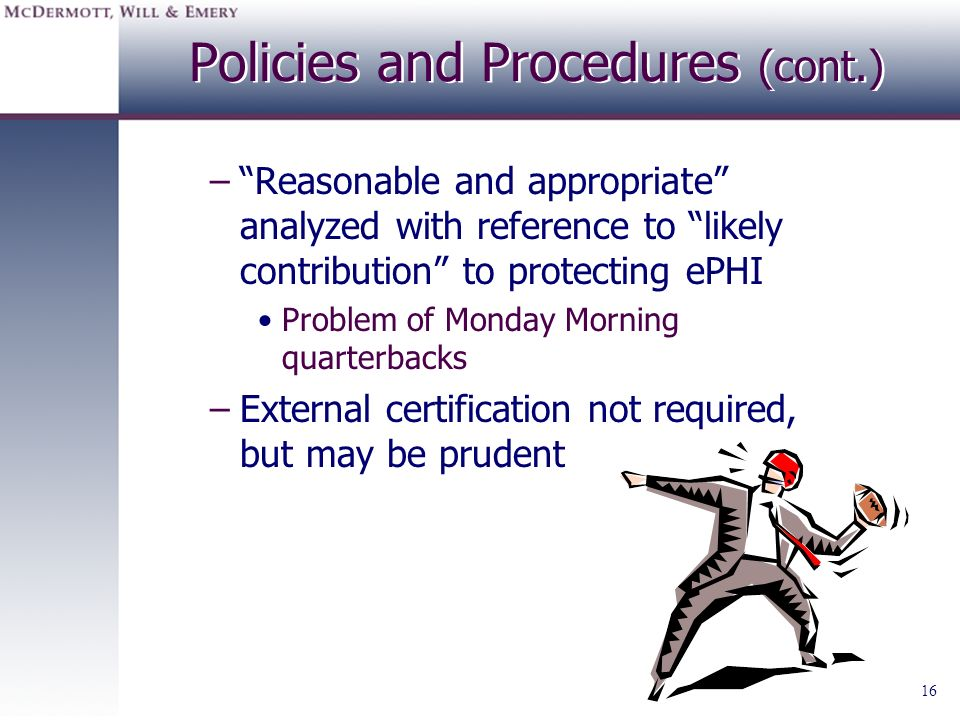 Policies and Procedures (cont.)