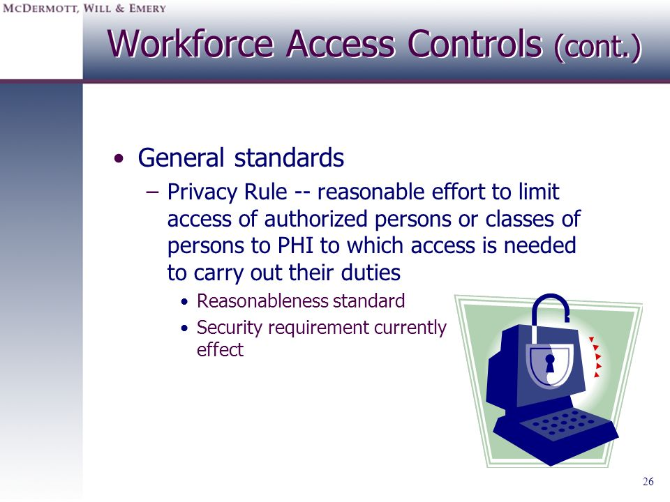 Workforce Access Controls (cont.)