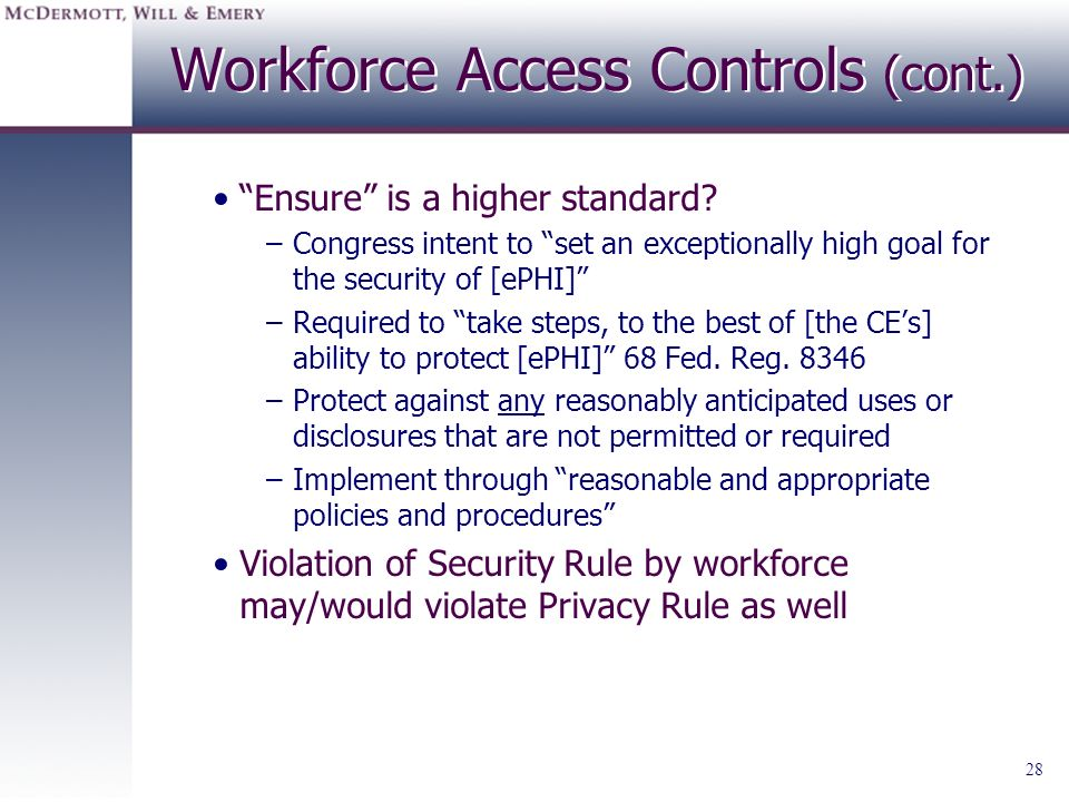 Workforce Access Controls (cont.)