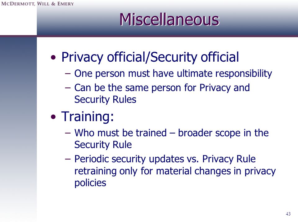 Miscellaneous Privacy official/Security official Training: