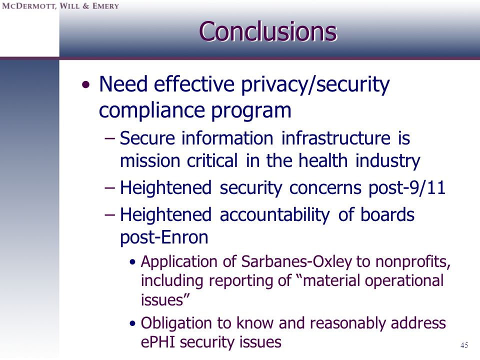 Conclusions Need effective privacy/security compliance program
