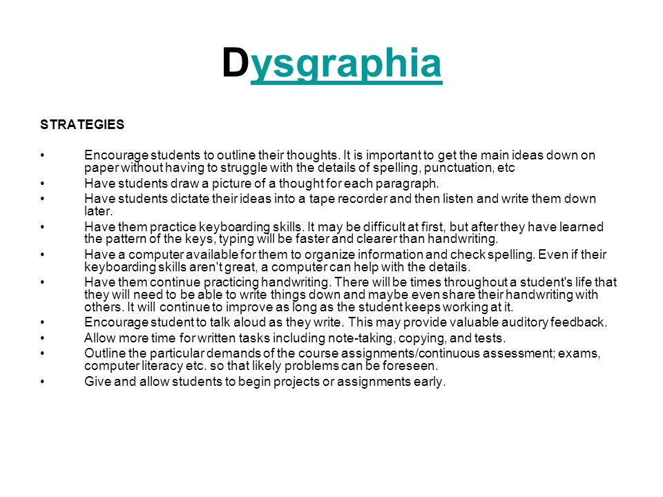 Dysgraphia STRATEGIES