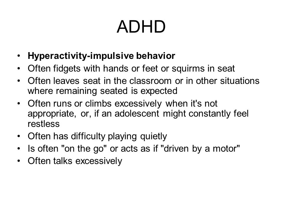 ADHD Hyperactivity-impulsive behavior