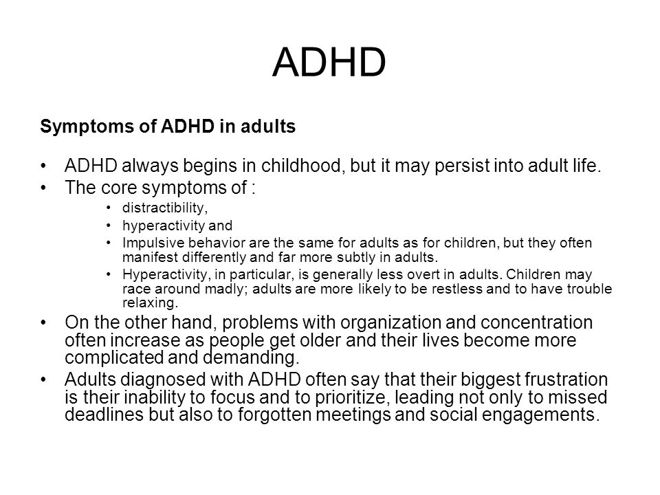 ADHD Symptoms of ADHD in adults