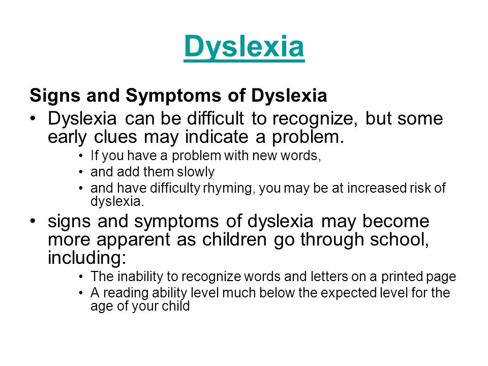 Dyslexia Signs and Symptoms of Dyslexia