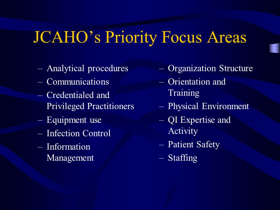 JCAHO's Priority Focus Areas