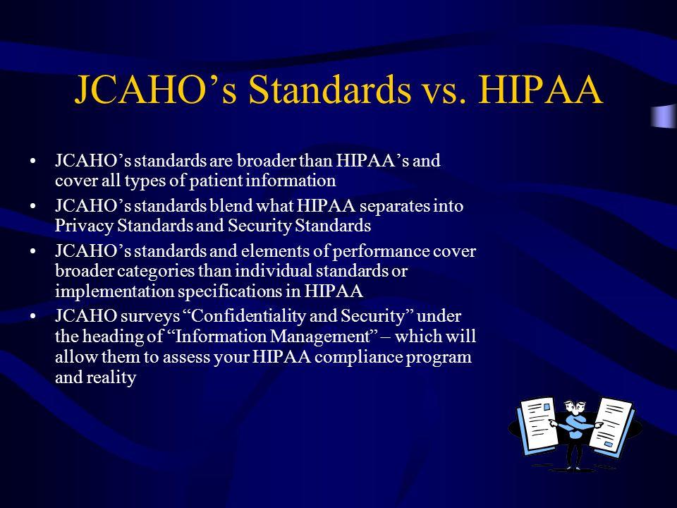 JCAHO's Standards vs. HIPAA