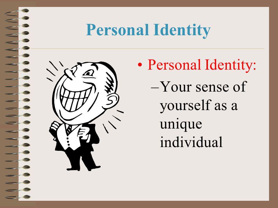 Personal Identity Personal Identity: