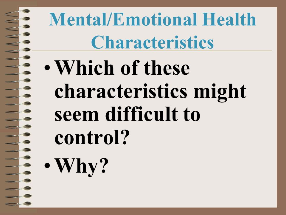 Mental/Emotional Health Characteristics