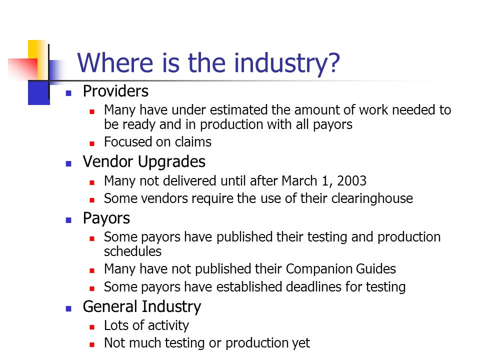 Where is the industry Providers Vendor Upgrades Payors