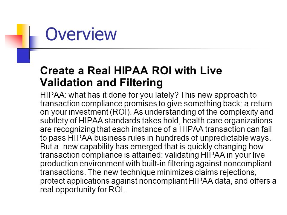 Overview Create a Real HIPAA ROI with Live Validation and Filtering