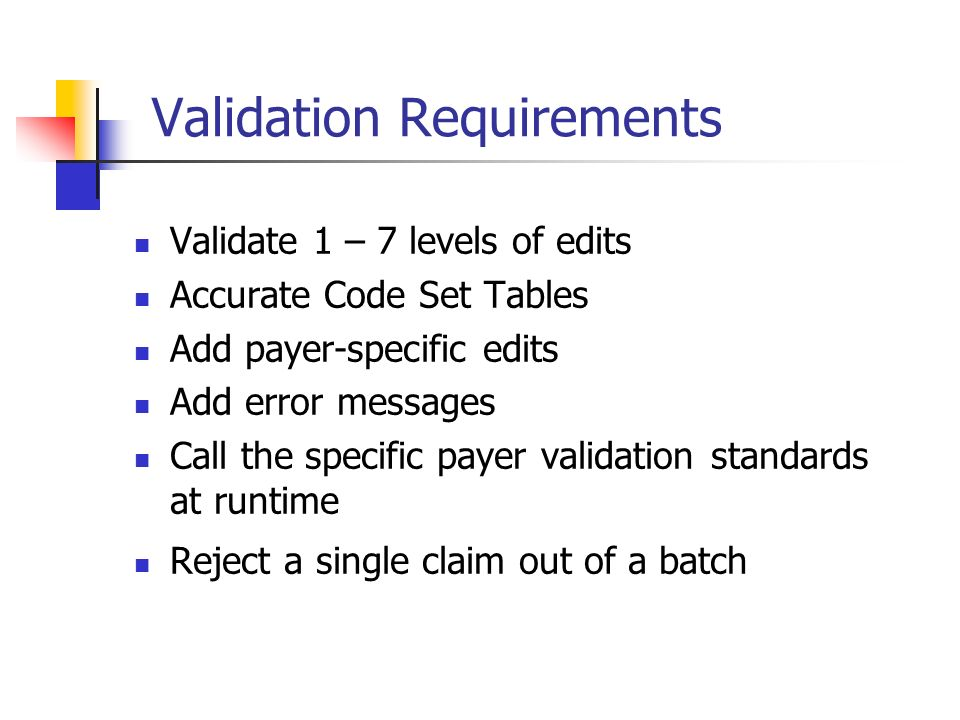Validation Requirements