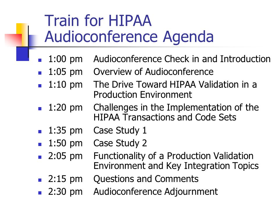Train for HIPAA Audioconference Agenda