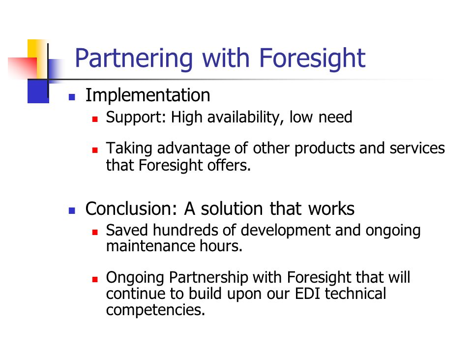 Partnering with Foresight