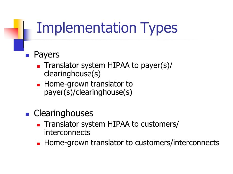Implementation Types Payers Clearinghouses