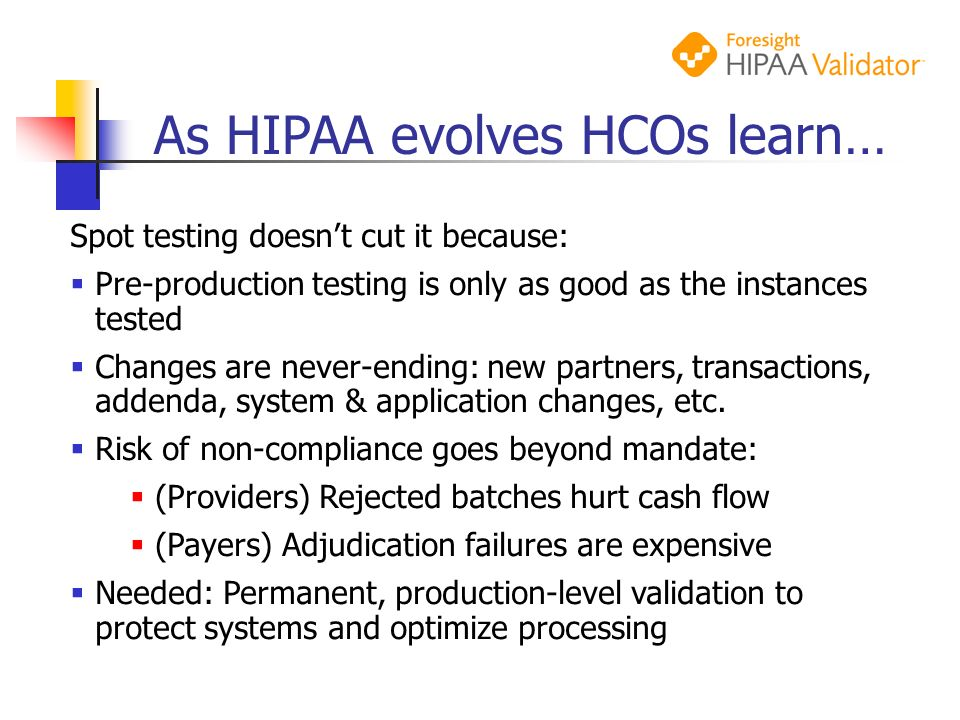As HIPAA evolves HCOs learn…