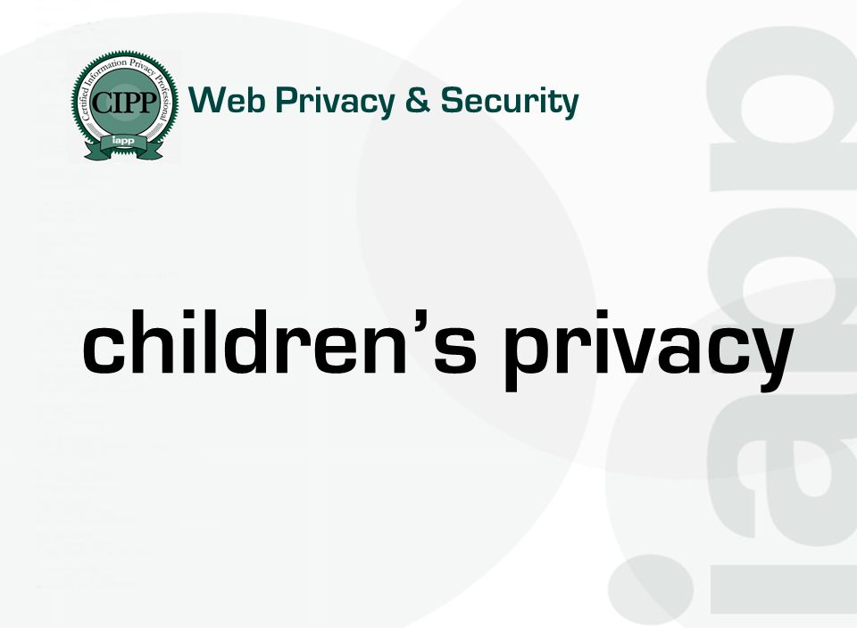 Web Privacy & Security children's privacy