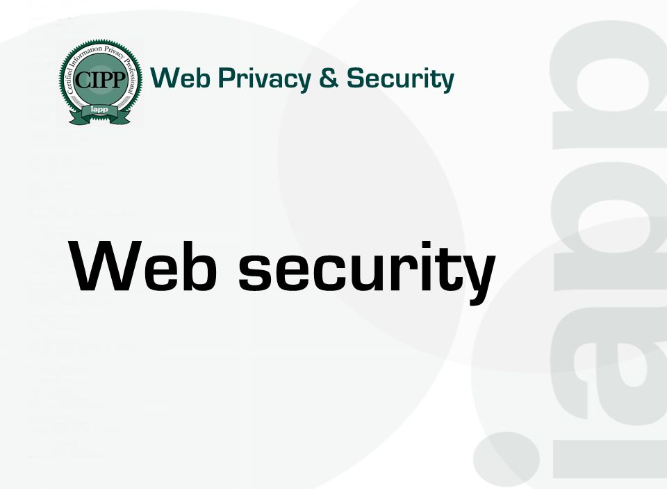 Web Privacy & Security Web security